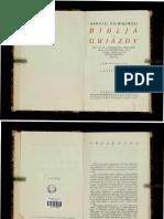 BIBLJA A GWIAZDY STO PYTAŃ, STAWIONYCH BIBLISTOM, ORAZ STO ODPOWIEDZI, DLA LUDZI, UMIEJĄCYCH MYŚLEĆ WŁASNĄ GŁOWĄ ANDRZEJ NIEMOJEWSKI WARSZAWA 1924.pdf