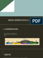 UNIDAD GEOMORFOLOGICA.pptx
