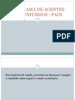 Programa de Agentes Comunitários - (Pacs)