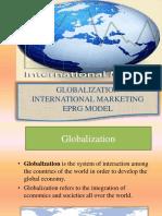 UNIT 1GLOBALIZATION EPRG MODEL AND INTERNATIONAL MARKETING (1).ppt