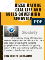 Organized Nature of Social Life and Rules Governing