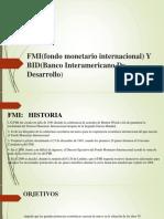 FMI Y BID