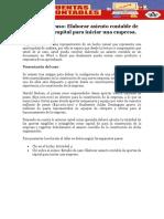 Estudio de Caso Elaborar Asiento Contable de Aportes de Capital Para Iniciar Una Empresa.