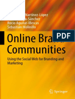 (Progress in IS) Francisco J. Martínez-López, Rafael Anaya-Sánchez, Rocio Aguilar-Illescas, Sebastián Molinillo (auth.)-Online Brand Communities_ Using the Social Web for Branding and Marketing-Spring.pdf