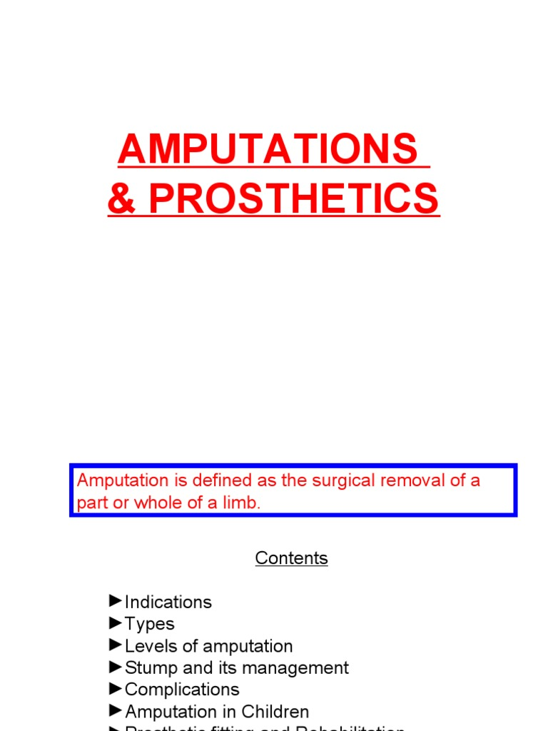 Amputation and Prosthetics | Prosthesis | Amputation