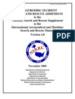 Catastrophic Incident Search and Rescue Addendum to the National Search and Rescue Supplement to the International Aeronautical and Maritime Search and Rescue Manual Version 2.0