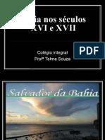 História Geral PPT - Bahia nos Séculos