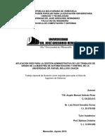 Aplicación Web Para La Gestión Administrativa de Los Trabajos de Grado de La Maestría de Automatización y Control de La Universidad Dr. Rafael Belloso Chacín