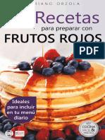 72 Recetas Para Preparar Con Frutos Rojos