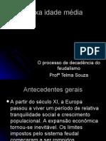 História Geral PPT - Baixa Idade Média