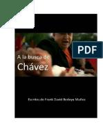 A la busca de Chávez - Frank David Bedoya Muñoz.pdf