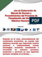 _PROPUESTA ELABORACIÓN MANUAL NORMAS Y PROCEDEMIENTOS PARA FISCALIZACIÓN DEL SISTEMA ELÉCTRICO.pptx