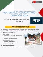 Criterios Para La Distribución de Materiales Educativos DISER - DOTACIÓN 2019