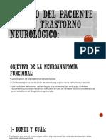 Estudio del paciente con un trastorno neurológico 2