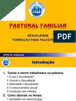 PASTORAL FAMILIAR E SEXUALIDADE.ppt
