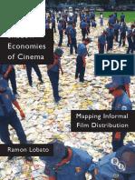 No es EconPol, pero muy en la onda_Shadow Economies of Cinema_libro 2012, Ramón Lobato, Australia_MUY B.pdf