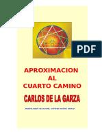 APROXIMACION AL CUARTO CAMINO. Carlos de la Garza.doc