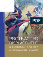 """""""Protracted Displacement and Chronic Poverty in Eastern Burma/Myaynmar"""""""