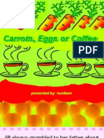Carrots, Eggs or Coffee - Volume 61 Dated 29-10-2010