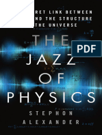 The Jazz of Physics the Secret Link Between Music and the Structure of the Universe