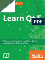 Nicholas Sherriff (Nick)-Learn Qt 5_ Build modern, responsive cross-platform desktop applications with Qt, C++, and QML-Packt Publishing (2018).pdf