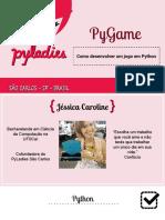 Tutorial PyGame PythonBrasil 2016