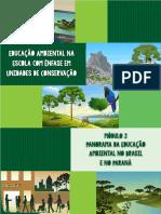 Educação Ambiental  na Escola com enfase em Unidades de Conservação