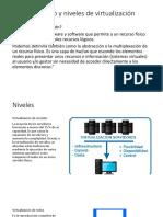 Concepto y Niveles de Virtualización
