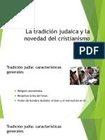 Clase 6 (La tradición judaica y la novedad del cristianismo)