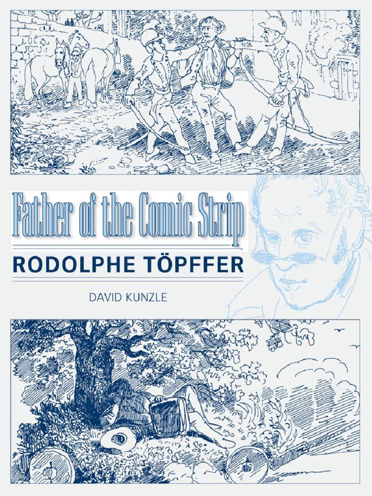 Kunzle David Father Of The Comic Strip Rodolphe Topffer Pdf