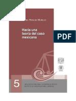 01 Hacia Una Teoria Mexicana del Caso - Jose Daniel Hidalgo - 122.pdf
