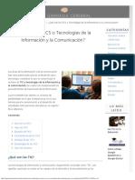 ¿Qué Son Las Tics o Tecnologías de La Información y La Comunicación