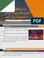 Aula 5 - Estudos Básicos Para Especificação de Equipamentos