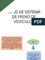 TIPOS DE SISTEMA DE FRENOS.pptx