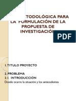 Guía Metodológica Para La Formulación de La Propuesta