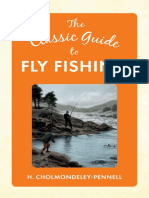 The Classic Guide to Fly Fishing by H. Cholmondeley-Pennell.pdf