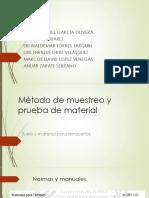Método de Muestreo y Prueba de Material