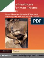 A Mental Healthcare Model for Mass Trauma Survivors - M. Basoglu, et. al., (Cambridge, 2011) WW.pdf