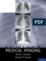 A Patient's Guide to Medical Imaging - R. Eisenberg, A. Margulis (Oxford, 2011) WW.pdf