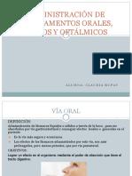 Administración de Medicamentos Orales, Óticos y Oftálmicos- Claudia