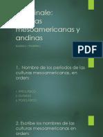 Quiz Finale Culturas Mesoamericas y Andinas