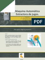 Maquina Automática Extractora de jugos (2) (1).pptx