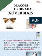 ORAÇÕES-SUBORDINADAS-ADVERBIAIS