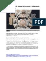 Filosofia Felicidad Aztecas-mexicas
