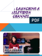 Launching a Tv Channel Ppt