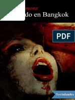 Muriendo en Bangkok - Dan Simmons