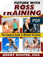Your Future with Cross Training The Complete Guide to Workout Variation