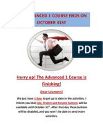 The Advanced 1 Course Ends on October 31st