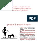 Los derechos humanos como discurso hegemónico o los