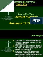 Hora de Acordar - Romanos 13-11-14